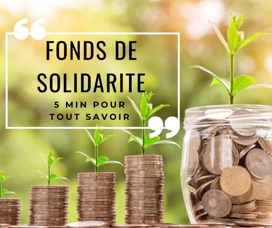 5 Minutes Expert : Le fonds de solidarité